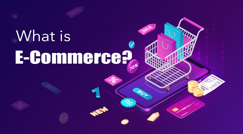 What is e-commerce? Examples, Benefits, Stats, Strategies Ecommerce Definition what is electronic commerce Ecommerce Definition and Meaning